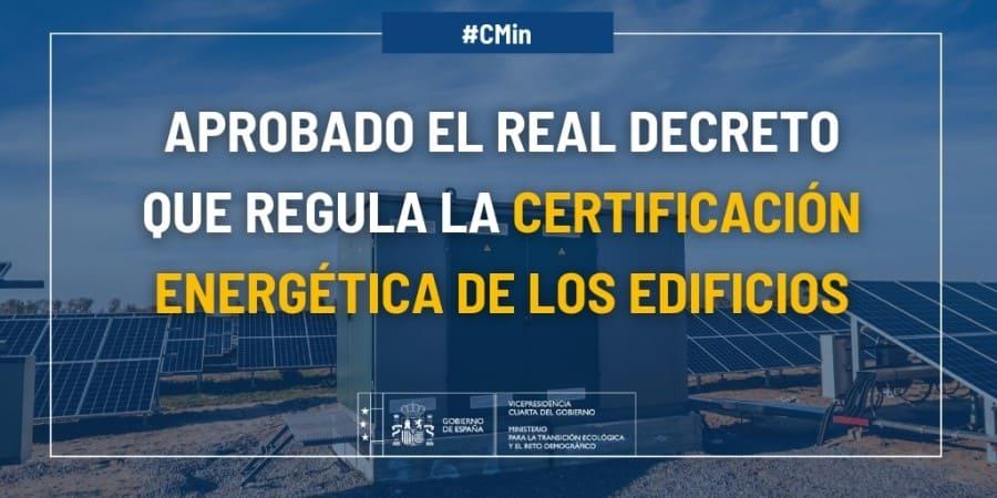 real decreto certificacion energetica edificios